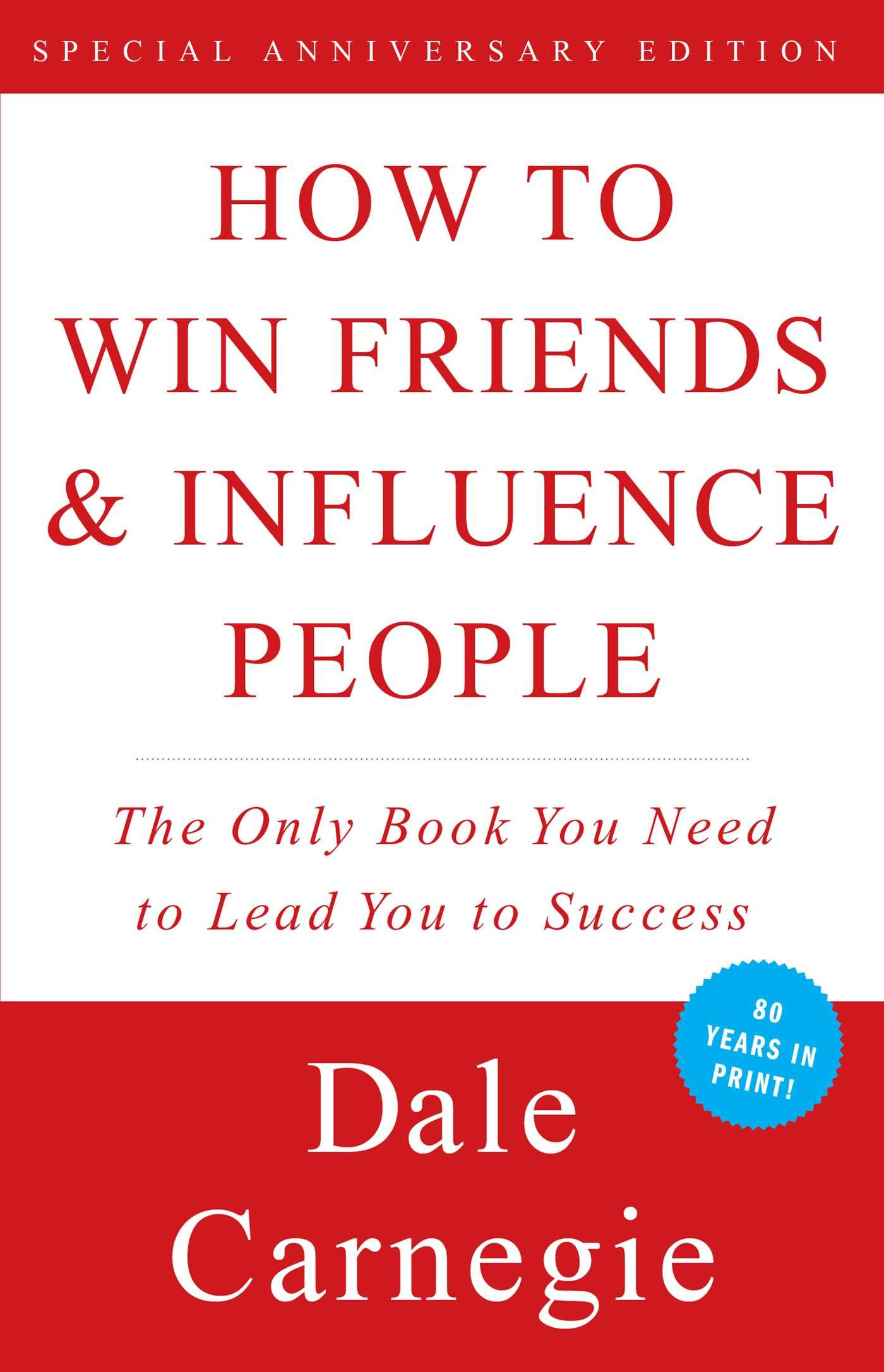 How to Win Friends and Influence People - Brigade Web